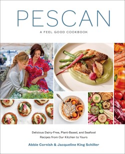 Pescan A Feel Good Cookbook