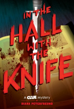 In the Hall with the Knife A Clue Mystery, Book One