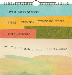 Tyler Knott Gregson Poems from the Typewriter Series 2018 Wall Calendar