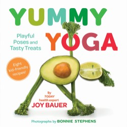 Yummy Yoga Playful Poses and Tasty Treats