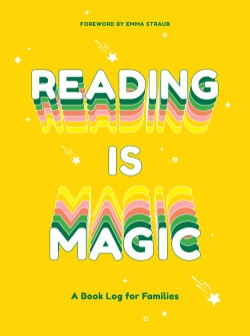 Reading Is Magic A Book Log for Families
