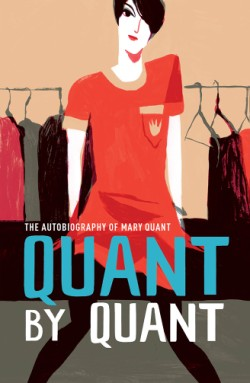 Quant by Quant The Autobiography of Mary Quant