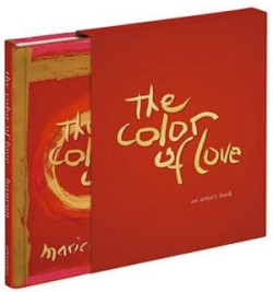 Color of Love An Artist's Book of Poetry and Passion