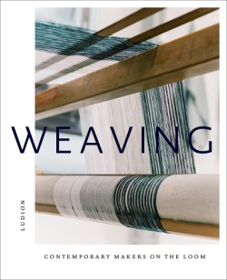 Weaving Contemporary Makers on the Loom