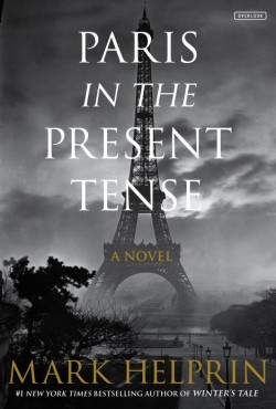 Paris in the Present Tense A Novel