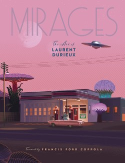 Mirages the Art of Laurent Durieux
