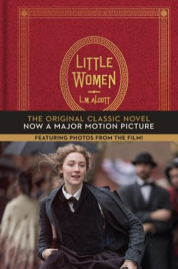 Little Women The Original Classic Novel Featuring Photos from the Film!