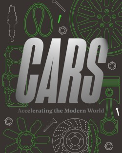 Cars Accelerating the Modern World