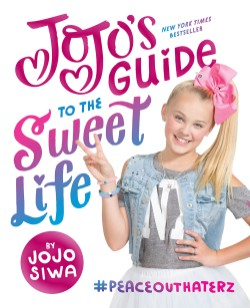 JoJo's Guide to the Sweet Life #PeaceOutHaterz