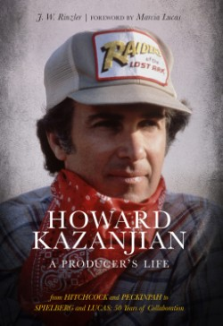 Howard Kazanjian A Producer's Life