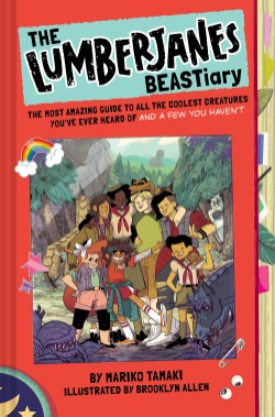 Lumberjanes BEASTiary The Most Amazing Guide to All the Coolest Creatures You've Ever Heard Of and a Few You Haven't