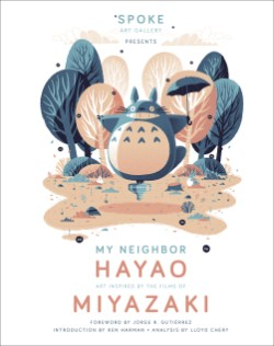 My Neighbor Hayao Art Inspired by the Films of  Miyazaki