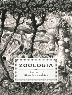 Zoologia The Art of Stan Manoukian