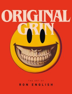 Original Grin The Art of Ron English