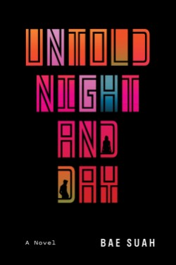 Untold Night and Day A Novel